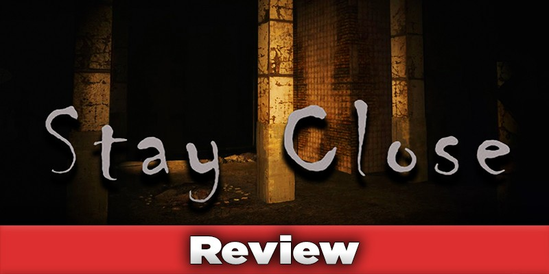 Stay Close Review Banner