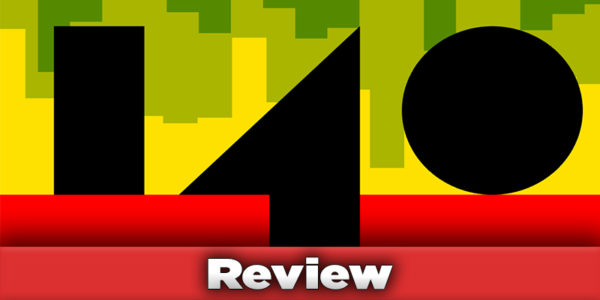 140 Game Review Banner