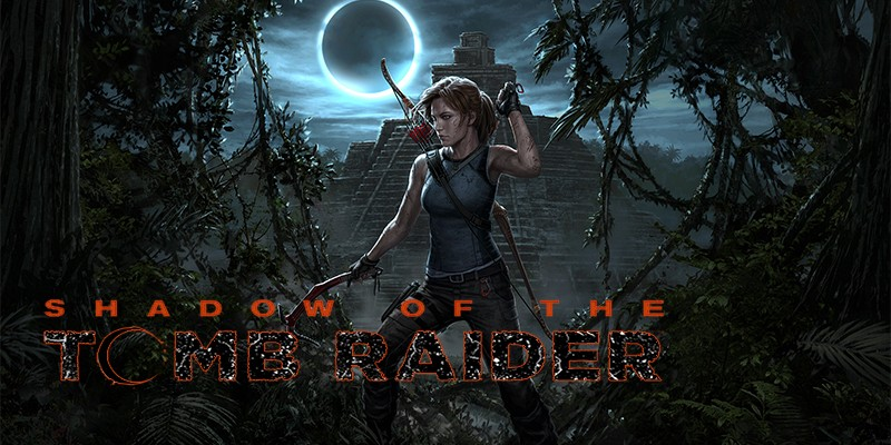 Shadow of the Tomb Raider – Square Enix veröffentlicht Trailer!