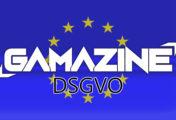 Gamazine setzt die neue Datenschutz-Grundverordnung um!