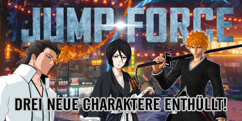 JUMP FORCE – Drei neue Charaktere!