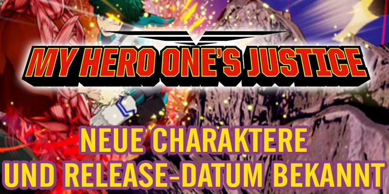 MY HERO ONE´S JUSTICE – Manga Beat em Up Release-Datum bekannt!