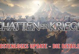 MITTELERDE: SCHATTEN DES KRIEGES - Großes Update!