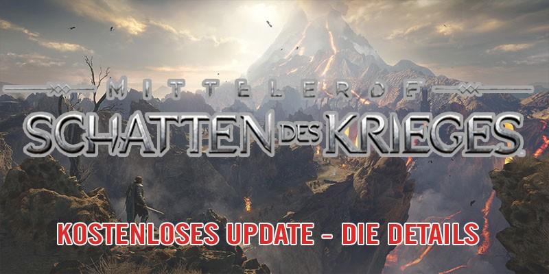 MITTELERDE: SCHATTEN DES KRIEGES – Großes Update!