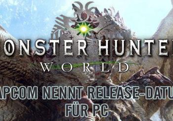 MONSTER HUNTER: WORLD - PC Release Datum bekannt!