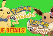 Pokémon: Let's Go, Pikachu! und Pokémon: Let's Go, Evoli - Neue Details!