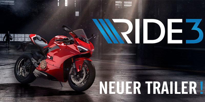 RIDE 3 – Neuer Trailer veröffentlicht!