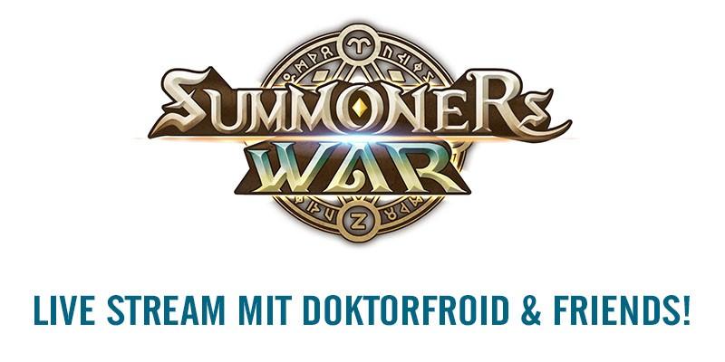 SUMMONERS WAR – Live Stream mit DoktorFroid und Freunden!