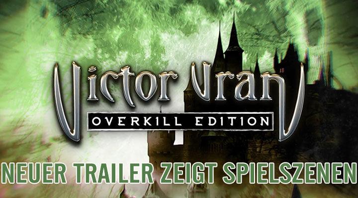 [SWITCH] VICTOR VRAN: OVERKILL EDITION – Trailer zeigt Spieleszenen!