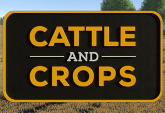 Cattle and Crops