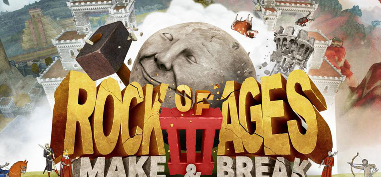 Rock of Ages 3: Make & Break